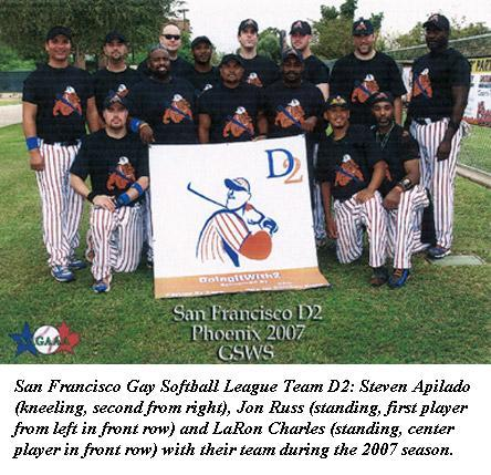 San Francisco Gay Softball League Team D2: Steven Apilado (kneeling, second from right), Jon Russ (standing, first player from left in front row), and LaRon Charles (standing, center player in front row) with their team during the 2007 season